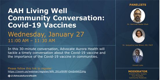 Advocate Aurora Health Living Well Virtual Conversation –Covid-19 Vaccinations