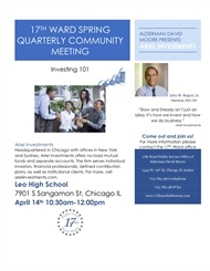 17th Ward Quarterly Community Meeting - Investing 101