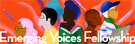 Apply for Emerging Voices Fellowship by March 17th