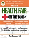 Health Fair on the Block * Rain Date JUNE 3rd, See you there!