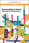 New Report Identifies Ways That Communities Can Advance Health Equity