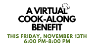 A Virtual Cook-Along Benefit!