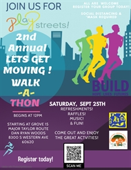 2nd Annual Let's Get Moving Walk-a-Thon!