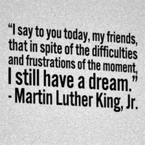 Mlk Quotes I Have A Dream Speech: DREAM! Celebrate Martin Luther King Jr. Day 2015